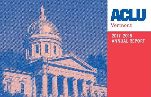 2017-2018 ACLU-VT Annual Report cover, featuring image of Vermont Statehouse